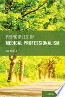 Principles of Medical Professionalism