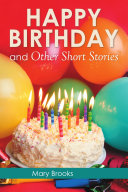 Happy Birthday and Other Short Stories