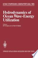 Hydrodynamics of Ocean Wave-Energy Utilization