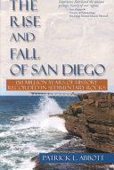 The Rise and Fall of San Diego