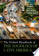 The Oxford Handbook of the Sociology of Latin America Book