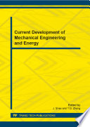 Current Development Of Mechanical Engineering And Energy Book PDF