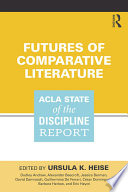 Futures Of Comparative Literature