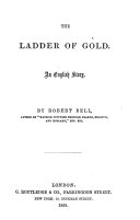 The Ladder of Gold  An English story
