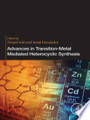 Advances in Transition Metal Mediated Heterocyclic Synthesis