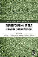 Transforming Sport