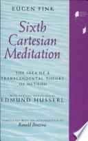 Sixth Cartesian Meditation