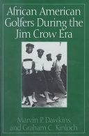 African American Golfers During the Jim Crow Era