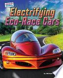 Electrifying Eco Race Cars