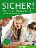 Sicher! C1/2. Kurs- und Arbeitsbuch mit CD-ROM zum Arbeitsbuch Lektion 7-12
