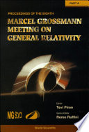 Eighth Marcel Grossmann Meeting, The: On Recent Developments In Theoretical And Experimental General Relativity, Gravitation, And Relativistic Field Theories - Proceedings Of The Meeting (In 2 Parts)