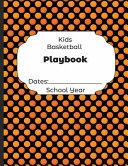 Kids Basketball Playbook Dates
