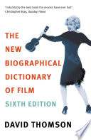 The New Biographical Dictionary Of Film 6th Edition