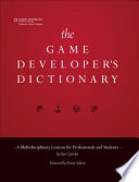 The Game Developer's Dictionary