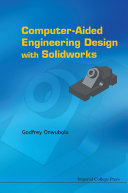 Computer Aided Engineering Design with SolidWorks