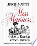 Miss Manners Guide To Rearing Perfect Children