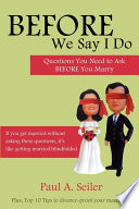 Before We Say I Do  Questions You Need to Ask Before You Marry