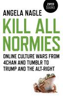 Kill All Normies [Pdf/ePub] eBook