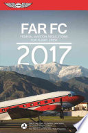 Far-Fc 2017  : Federal Aviation Regulations for Flight Crew