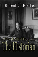 A New Birth of Freedom: The Historian Book