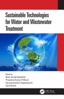 Sustainable Technologies for Water and Wastewater Treatment