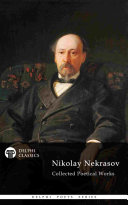 Delphi Collected Poetical Works of Nikolay Nekrasov (Illustrated) Book