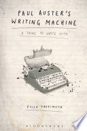 Paul Auster s Writing Machine