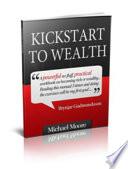 The Kickstart Your Way To Wealth Program Book