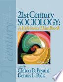 21st Century Sociology  A Reference Handbook
