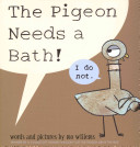 The Pigeon Needs a Bath Mo Willems Cover