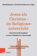 Jesus als Christus – im Religionsunterricht