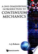 A One-dimensional Introduction To Continuum Mechanics