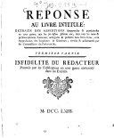 Réponse Au Livre Intitulé: Extraits Des Assertions dangereuses & pernicieuses en tout genre, que les soi-disans Jésuites ont, ... soutenues ... vérifiés ... par les Commissaires du Parlement &c