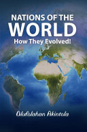 Nations of the World   How They Evolved