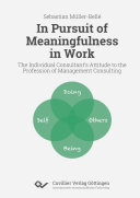 In Pursuit of Meaningfulness in Work