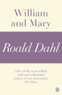 William and Mary  A Roald Dahl Short Story