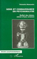 Sens et connaissance en psychanalyse
