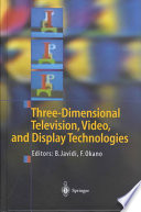 Three Dimensional Television  Video  and Display Technologies Book