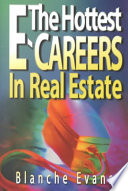 The Hottest E-careers in Real Estate