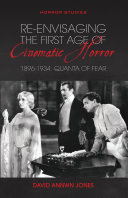 Re envisaging the First Age of Cinematic Horror  1896 1934