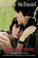 True Love: Three Novels Pdf