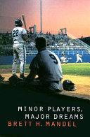 Minor Players  Major Dreams