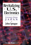 Revitalizing US Electronics