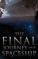 The Final Journey on a Spaceship