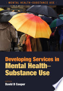 Developing Services In Mental Health Substance Use