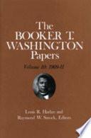 Booker T  Washington Papers Volume 10