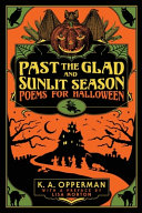Past the Glad and Sunlit Season