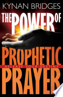 The Power of Prophetic Prayer