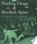 Sizzling Chops & Devilish Spins