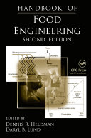 Handbook of Food Engineering, Second Edition
